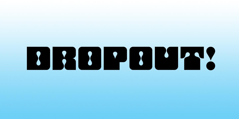 Dropout Banner
